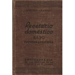 RECETARIO DOMÉSTICO. ENCICLOPEDIA DE LAS FAMILIAS EN LA CIUDAD Y EL CAMPO