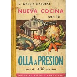 NUEVA COCINA CON LA OLLA A PRESION. MAS DE 400 RECETAS