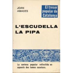 L'ESCUDELLA, LA PIPA. LA SAVIESA POPULAR REFLECTIDA EN AQUESTS DOS TEMES CASOLANS