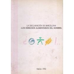 LA DECLARACIÓN DE BARCELONA:LOS DERECHOS ALIMENTARIOS DEL HOMBRE.