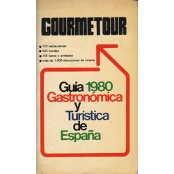 GUÍA 1980 GASTRONÓMICA Y TURÍSTICA DE ESPAÑA