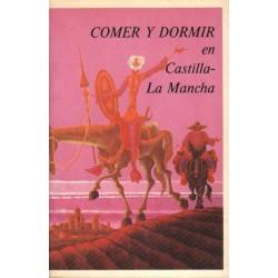 COMER Y DORMIR EN CASTILLA LA AMNCHA