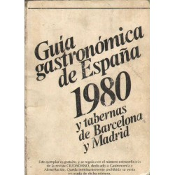 GUÍA GASTRONÓMICA DE ESPAÑA 1980 Y TABERNAS DE BARCELONA Y MADRID