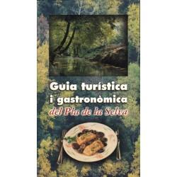 GUIA TURÍSTICA I GASTRONÒMICA DEL PLA DE LA SELVA