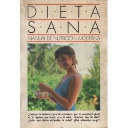 DIETA SANA.  MANUAL DE NUTRICIÓN MODERNA