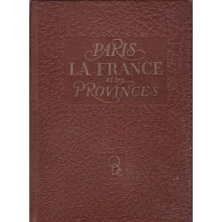 PARIS, LA FRANCE ET SES PROVINCES