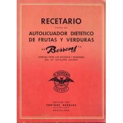 """RECETARIO PARA EL AUTOLICUADOR DIETÉTICO DE FRUTAS Y VERDURAS """"BERRENS"""""""