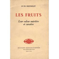 LES FRUITS. LEUR VALEUR NUTRITIVE ET CURATIVE