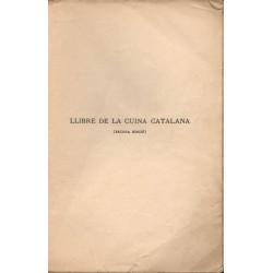 LLIBRE DE LA CUINA CATALANA. SEGONA EDICIÓ MOLT AUGMENTADA