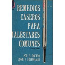 REMEDIOS CASEROS PARA MALESTARES COMUNES. CONDENSADO