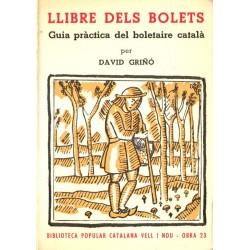 LLIBRE DELS BOLETS. GUIA PRÀCTICA DEL BOLETAIRE CATALÀ