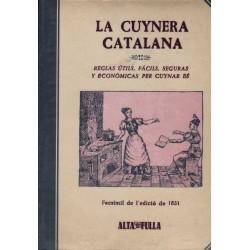LA CUYNERA CATALANA. REGLAS ÚTILS, FÁCILS, SEGURAS Y ECONÓNICAS PER CUYNAR BÉ