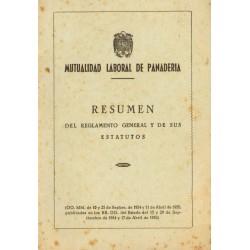 MUTUALIDAD LABORAL DE PANADERIA. RESUMEN DEL REGLAMENTO GENERAL Y DE SUS ESTATUTOS