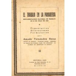EL TRABAJO EN LA PANADERÍA. REGLAMENTACIÓN NACIONAL DE TRABAJO DE 12 DE JULIO DE 1946