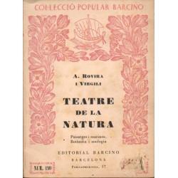TEATRE DE LA NATURA. PAISATGES I MARINES. BOTÀNICA I ZOOLOGIA