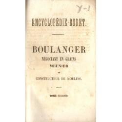 NOUVEAU MANUEL COMPLET DU BOULANGER. DU NÉGOCIANT EN GRAINS, DU MEUNIER ET DU CONSTRUCTEUR DE MOULINS