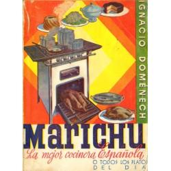 MARICHU, LA MEJOR COCINERA ESPAÑOLA. O TODOS LOS PLATOS DEL DÍA