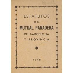 ESTATUTOS DE LA  MUTUAL PANADERA DE BARCELONA Y PROVINCIA