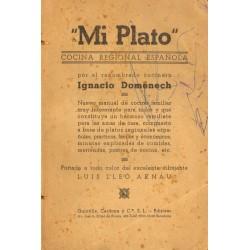 MI PLATO. COCINA REGIONAL ESPAÑOLA